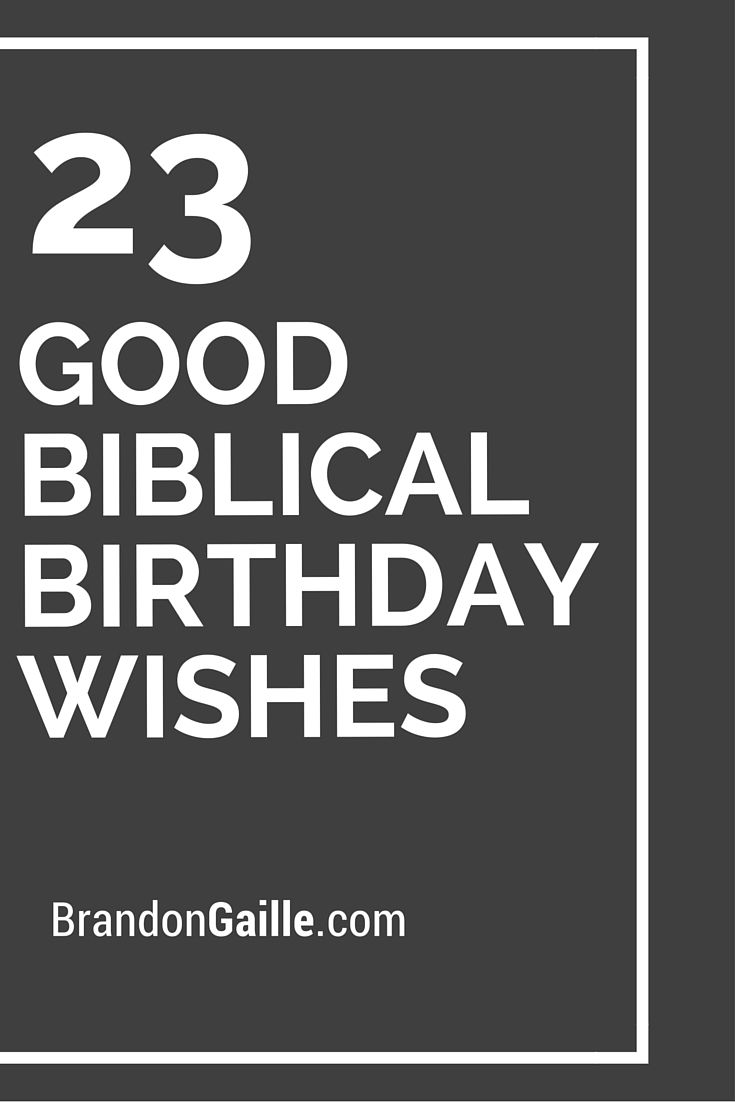 23 Good Biblical Birthday Wishes – 23 Birthday Cards