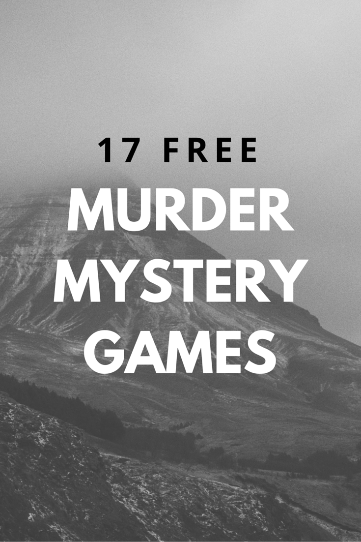 Throw the perfect murder mystery dinner or party with these free ...