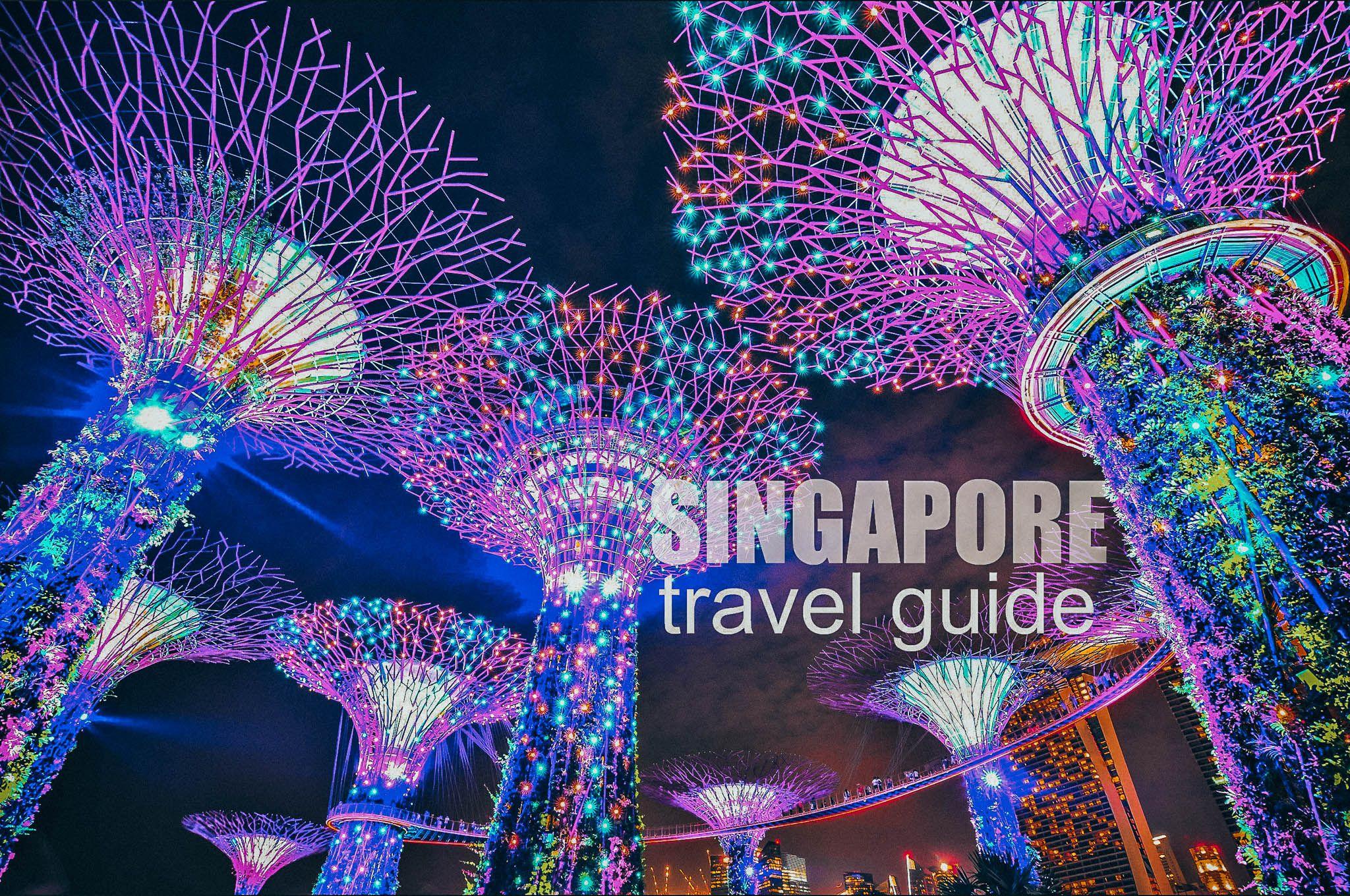 Singapore Travel Guide 2019 Budget Itinerary Singapore