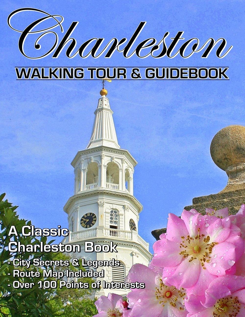 Charleston Sc Self Guided Walking Tour Map Self Guided Walking Tours Charleston Sc Savannah Ga Washington Dc Walking Tour City Of Charleston Book City