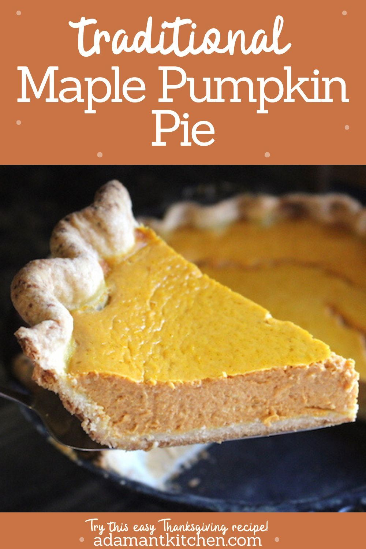 Old Fashioned Maple Pumpkin Pie Without Evaporated Milk Recipe In 2020 Pumpkin Pie Fun Baking Recipes Best Pumpkin Pie