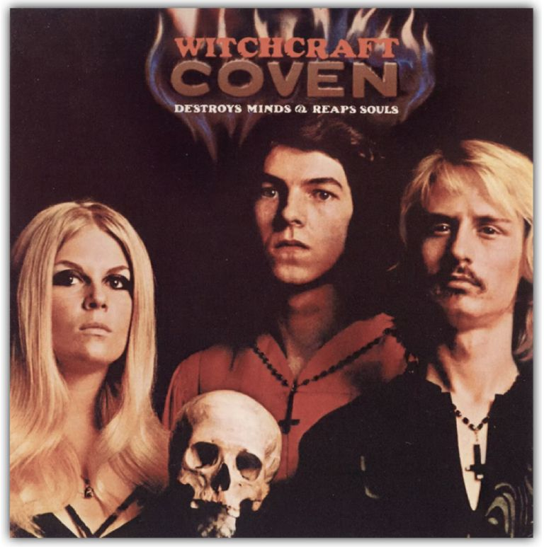 Coven / Witchcraft Destroys Minds & Reaps Souls, 1969