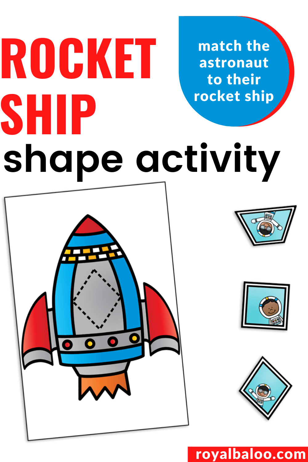 Rocket Ship Shape Activity Royal Baloo In 2020 Shapes Activities Early Learning Math Preschool Learning Activities [ 1500 x 1000 Pixel ]