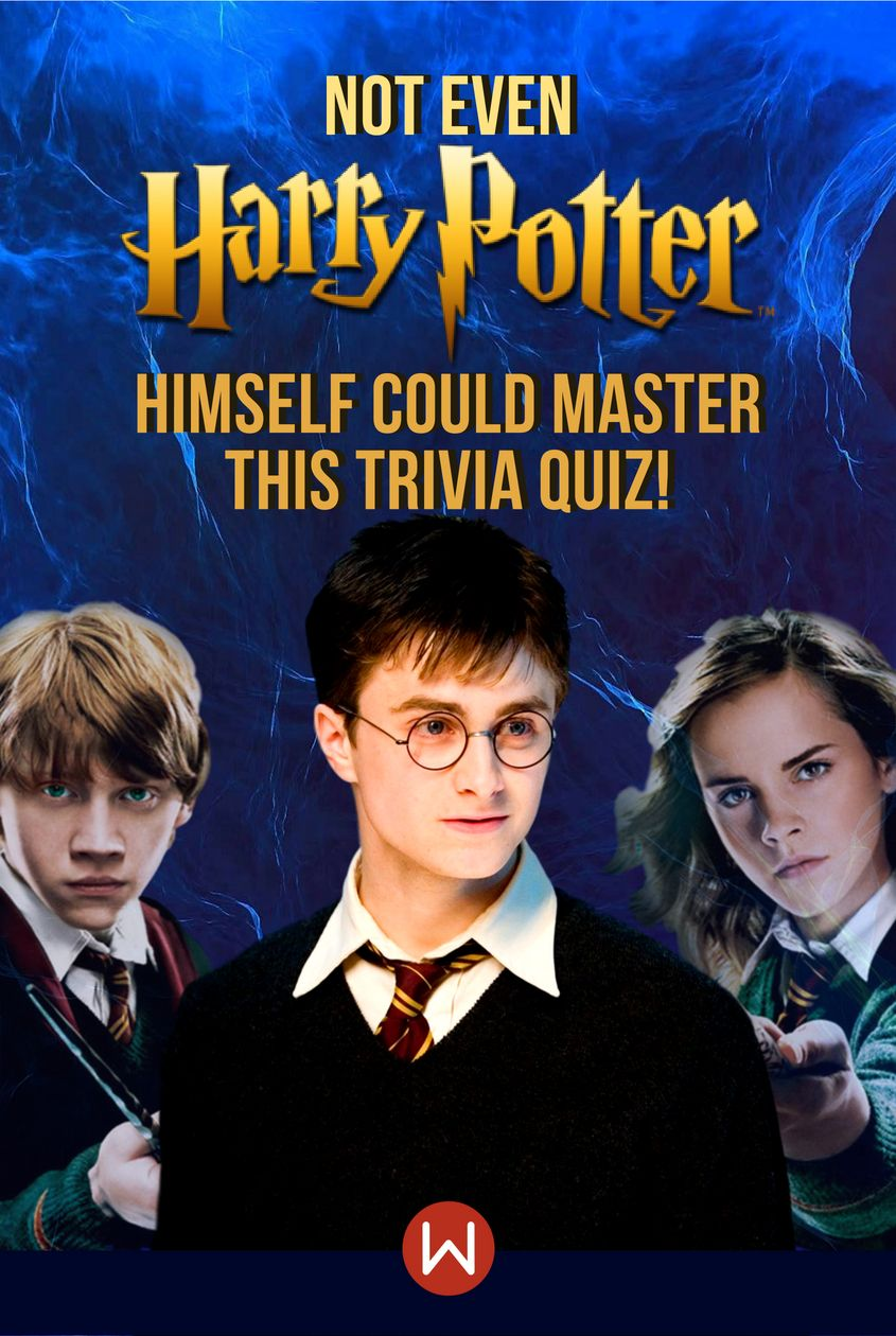 Hogwarts Quiz Not Even Harry Potter Himself Could Master This Trivia Quiz Hardest Harry Potter Quiz Hogwarts Quiz Harry Potter Quiz