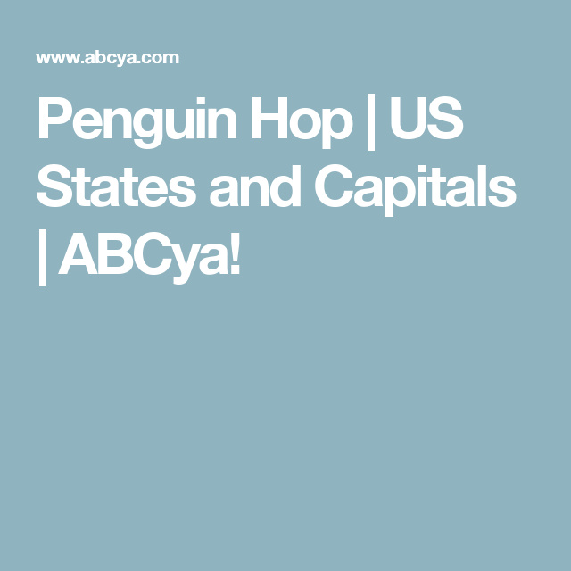 Penguin Hop | US States and Capitals | ABCya! | Teaching