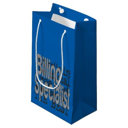 Billing specialist extraordinaire small gift bag cyo customize do billing specialist extraordinaire small gift bag cyo customize do it yourself diy solutioingenieria Choice Image