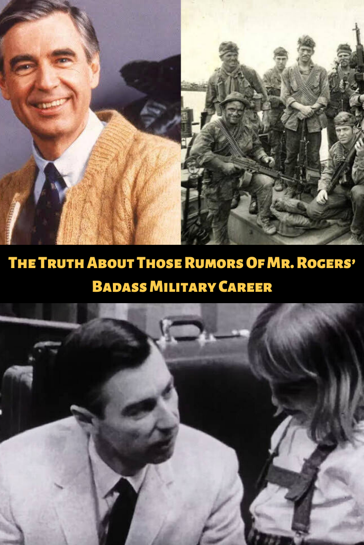 The Truth About Those Rumors Of Mr Rogers Badass Military Career Viral Military Careers Mr