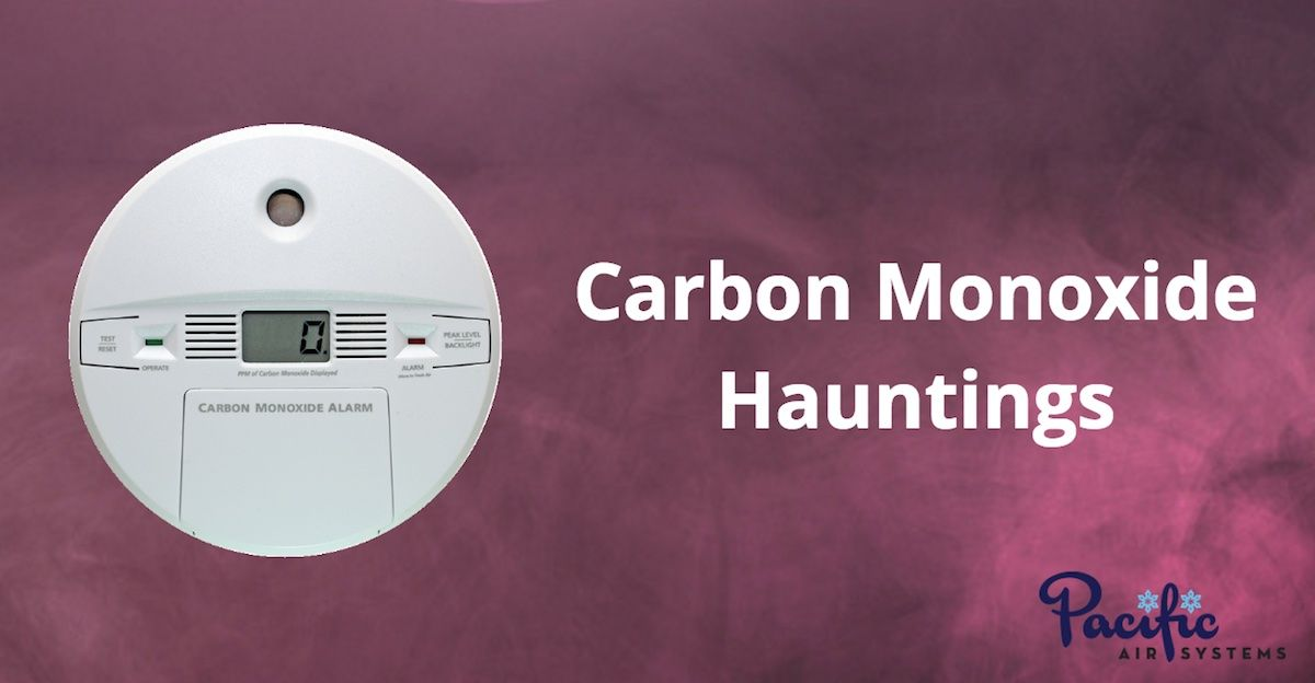 Carbon Monoxide Hauntings Co Furnace Safety Heating Cooling