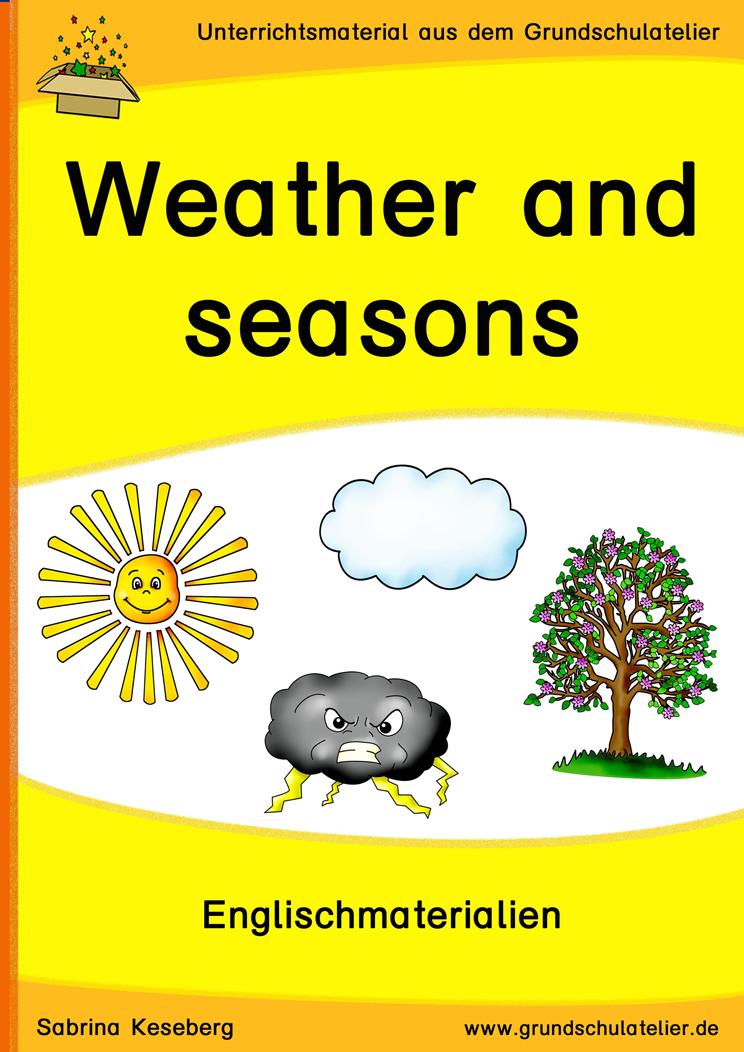 Englischmaterialien für die Grundschule zu den Themen weather ...