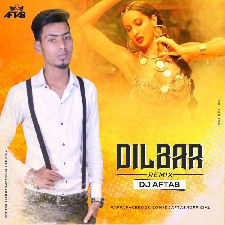#Dilbar #DJ #Aftab #FREE #DOWNLOAD #FROM #MUSIC100LIFE