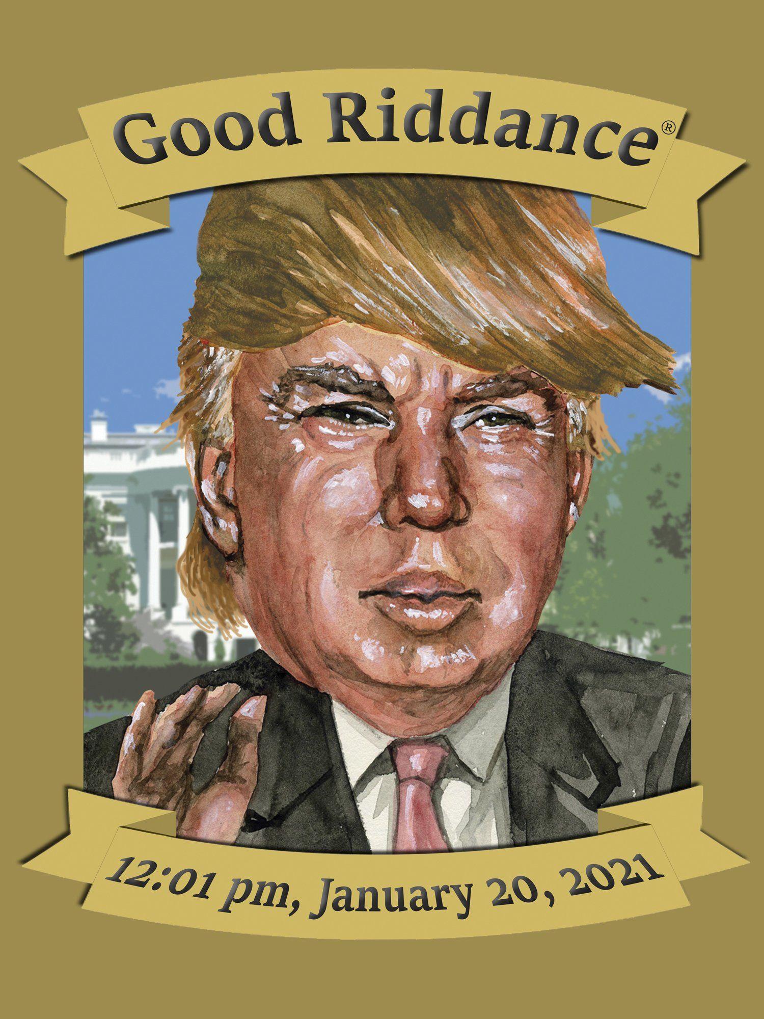 January 20 2021 Sticker Presidential Portraits January 20 Good Riddance