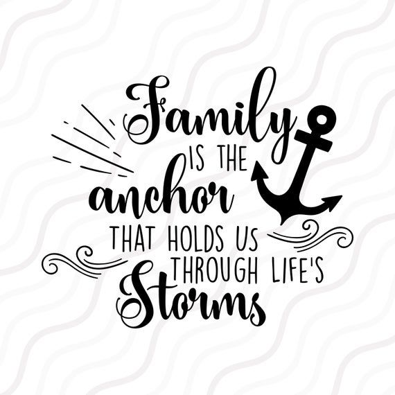 Life S Roughest Storms Cutting File In Svg Eps Dxf Jpeg And Png Artofit