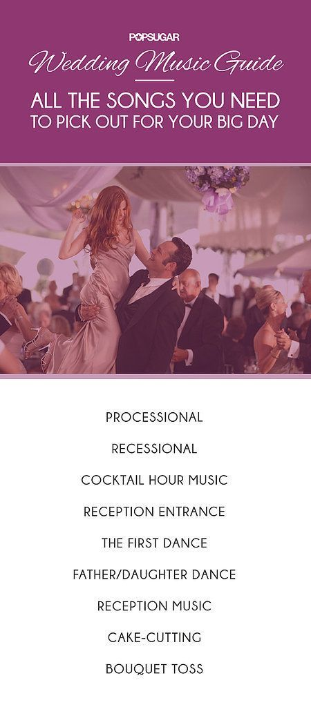Wedding Music Guide The Tunes You Need To Pick Out For The Big Day Wedding Ceremony Music Wedding Music Wedding Songs