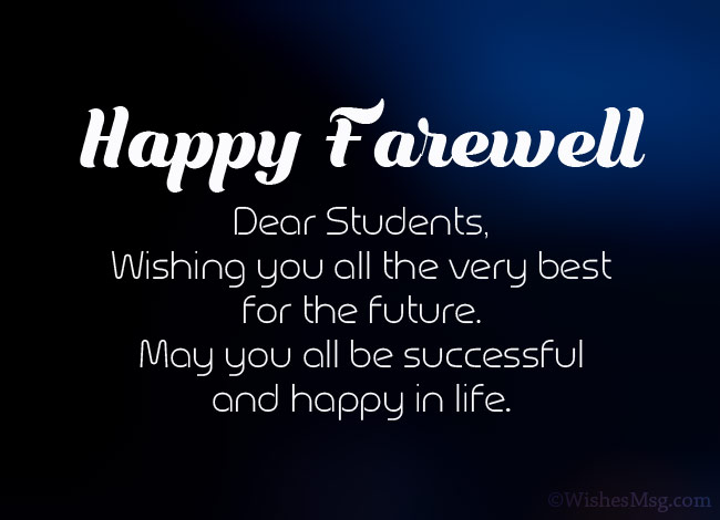 50 Best Farewell Messages For Students Wishesmsg Farewell Message Farewell Quotes For Teacher Farewell Quotes