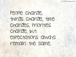 Image Result For Priorities Change With Time Quotes Quotes