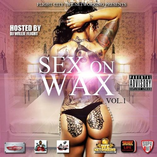 Sex on wax part 1 mixtape