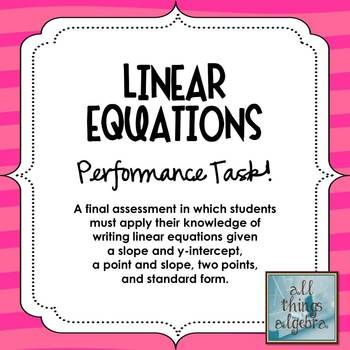 Linear Equations Performance Task  Equation Algebra And Math