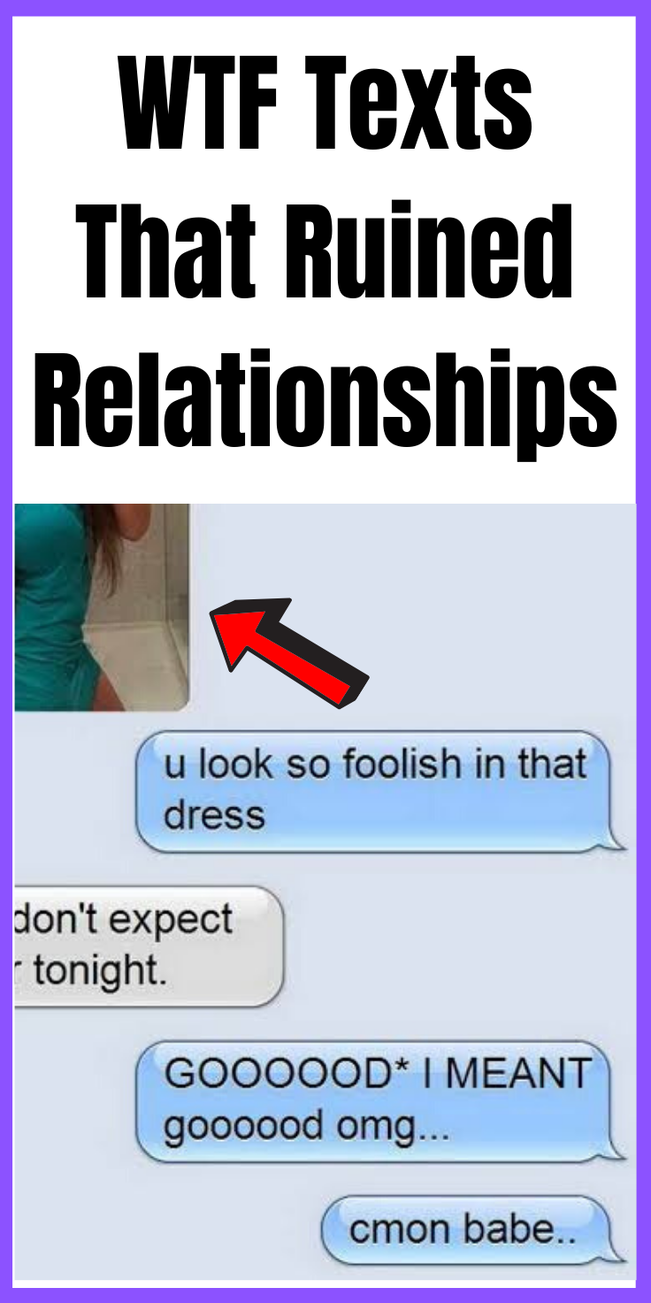 Wtf Texts That Ruined Relationships Texts Funny Texts Funny Texts To Send