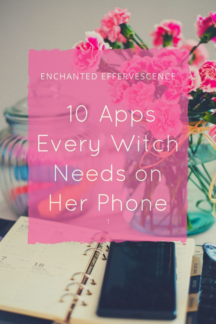 10 Apps Every Witch Needs on Her Phone #greenwitchcraft
