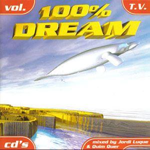 EL BLOG DE DJ.SERCHY: 100% DREAM VOL.2 (1997) by Jordi Luque & Quim Quer...
