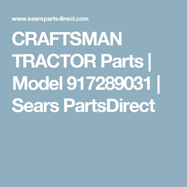 CRAFTSMAN TRACTOR Parts | Model 917289031 | Sears PartsDirect ...