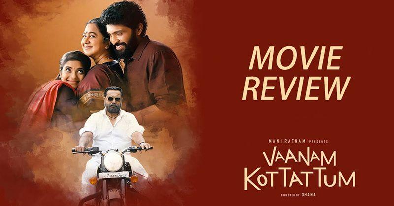 Vaanam Kottattum Movie Review