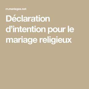 Déclaration d intention pour le mariage religieux