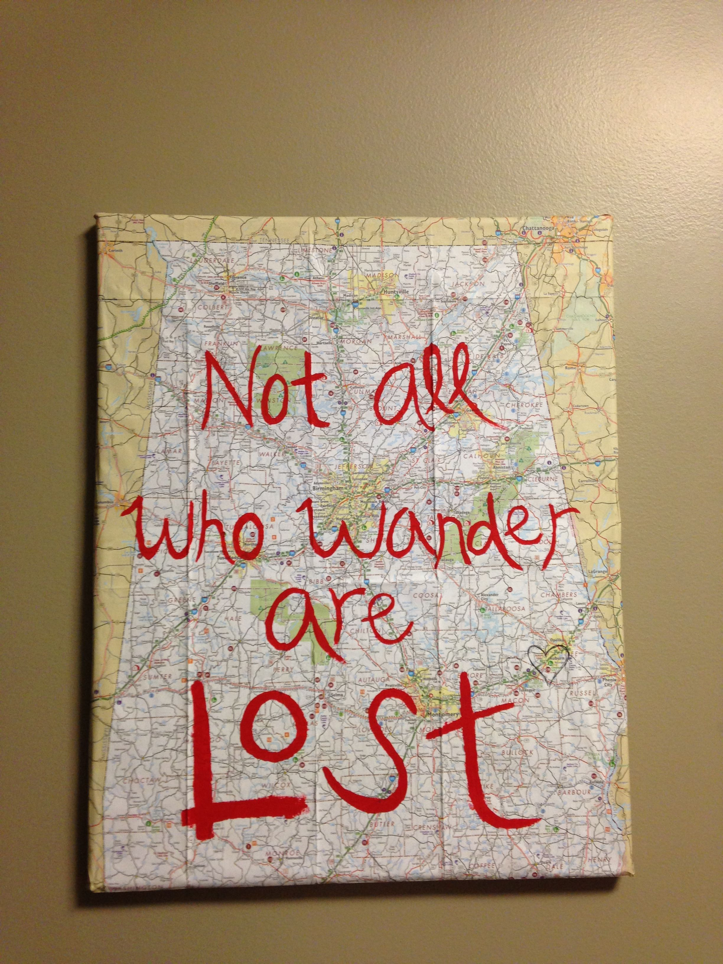 """""""Not all who wander are lost""""  Map + canvas; draw a heart around where you live"""