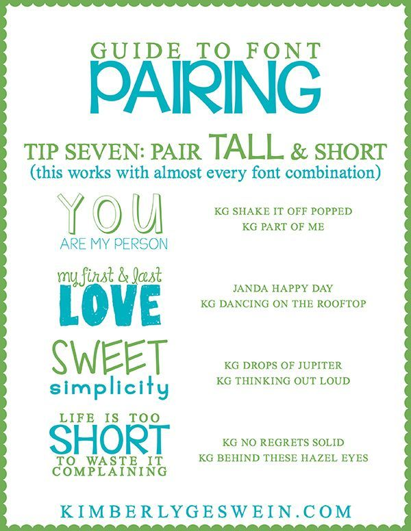 Font Pairing Guide #7 Try pairing TALL and short-- you can make this work with almost any font combination by increasing and decreasing size and spacing.