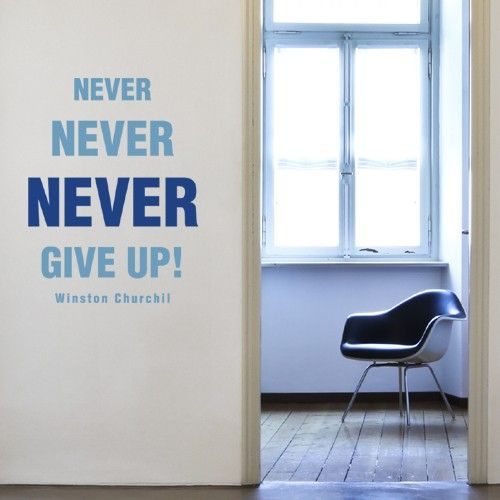 Wall Art For Office Space : This motivation wall sticker features the quote quot never