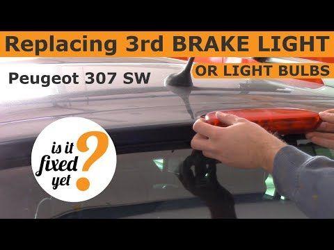 Replacing 3rd Brake Light Assy / Bulbs - Peugeot 307 SW - YouTube
