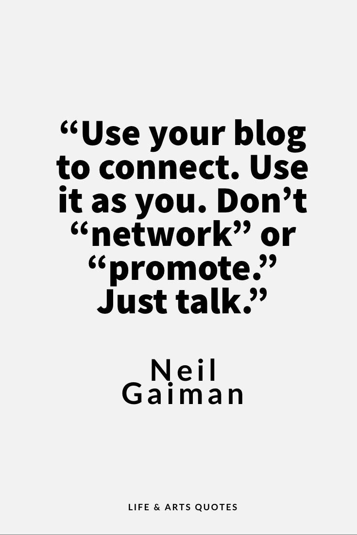 Why everyone should blog Quotes I like