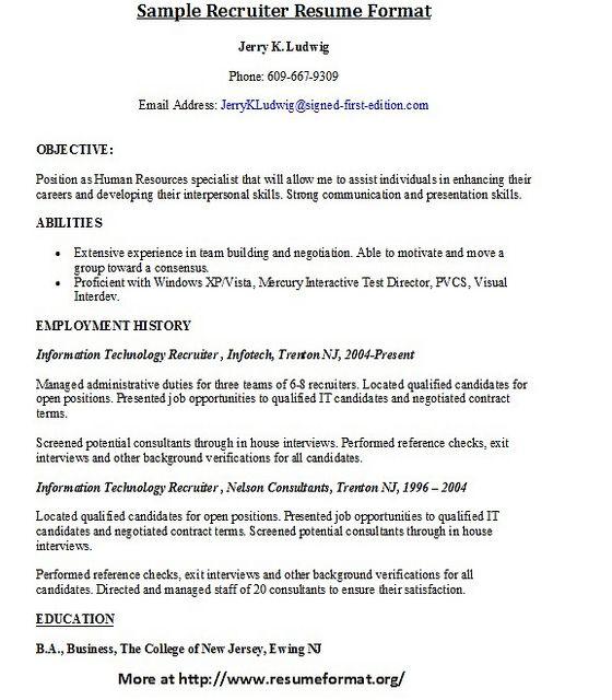 For More Sample Resumes Of Recruiters Visit Www Resumeformat Org Recruiter Resume Html Find Great Tips For Writing Recruiter Resume Resume Resume Examples