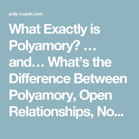 Difference Between Open Relationship And Polyamory