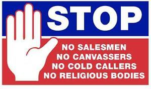 NO SALESMEN NO CANVASSERS NO COLD CALLERS OR NO RELIGOUS BODIES SIGN Brand new sign bold
