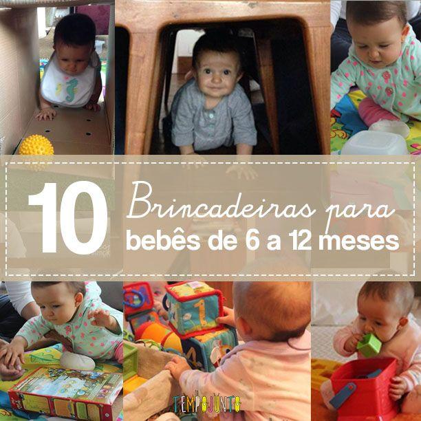 10 Brincadeiras Para Bebes De 6 A 12 Meses Brincadeiras Para