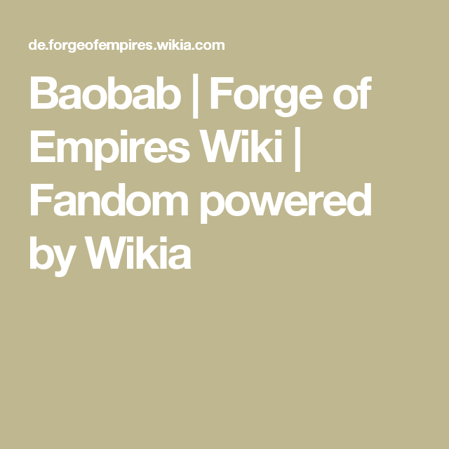 Baobab | Forge of Empires Wiki | Fandom powered by Wikia