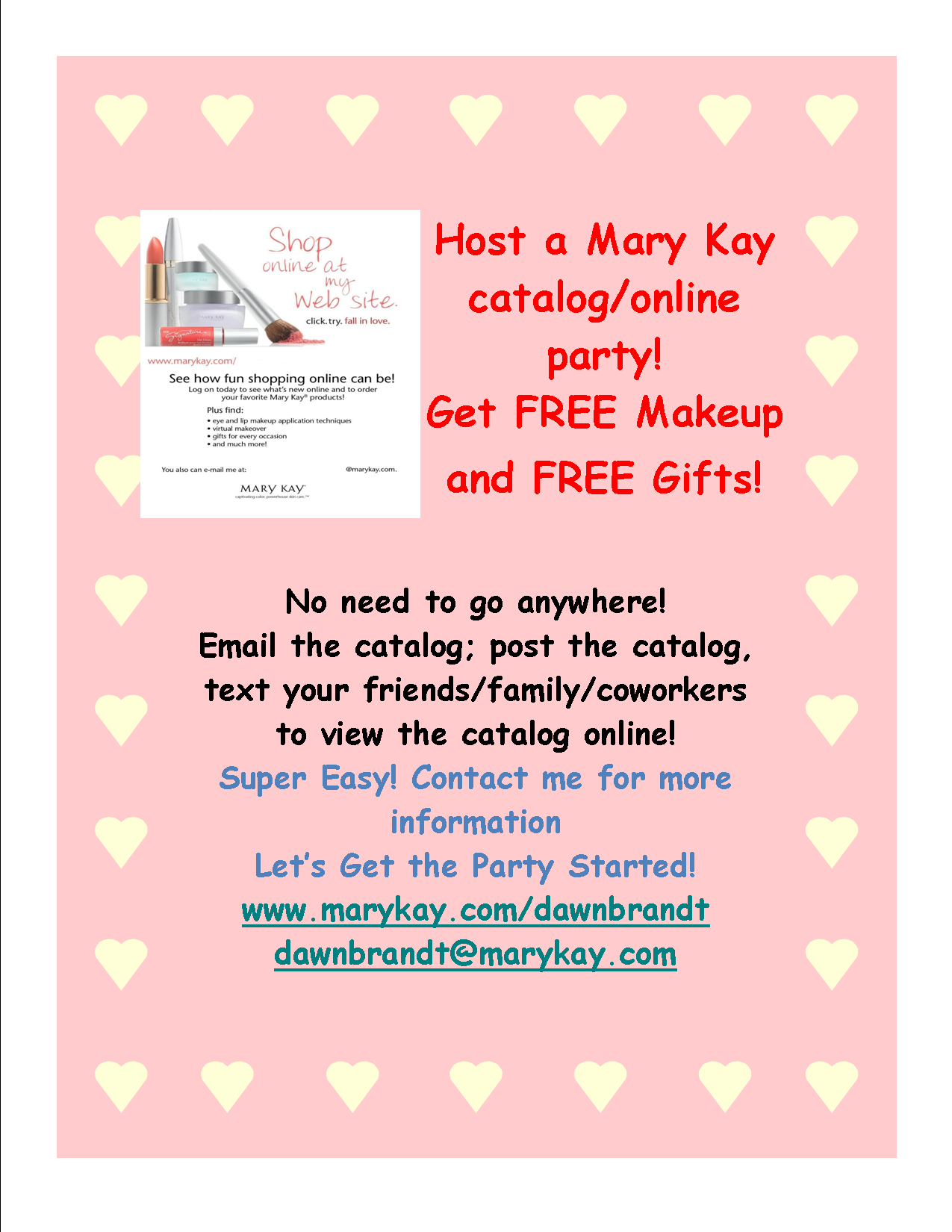 Host An Online Mary Kay Party Super Easy Let S Get You Free Some Free Makeup And Skin Care Products Cont Mary Kay Flyers Mary Kay Party Mary Kay Online Party