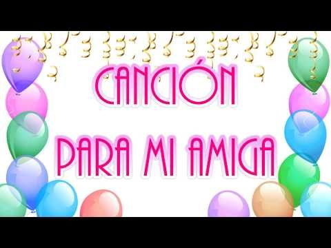 Youtube Feliz Cumpleaños Amiga Tarjeta Cumpleaños Amiga Especial Feliz Cumpleaños