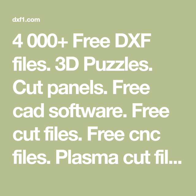 4 000+ Free DXF files  3D Puzzles  Cut panels  Free cad software
