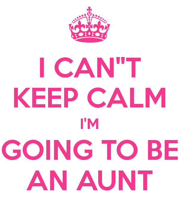 I can\'t keep calm I\'m going to be an aunt. - Google keresés ...