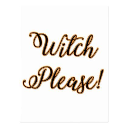 witch please funny halloween saying postcard - script gifts template - halloween template