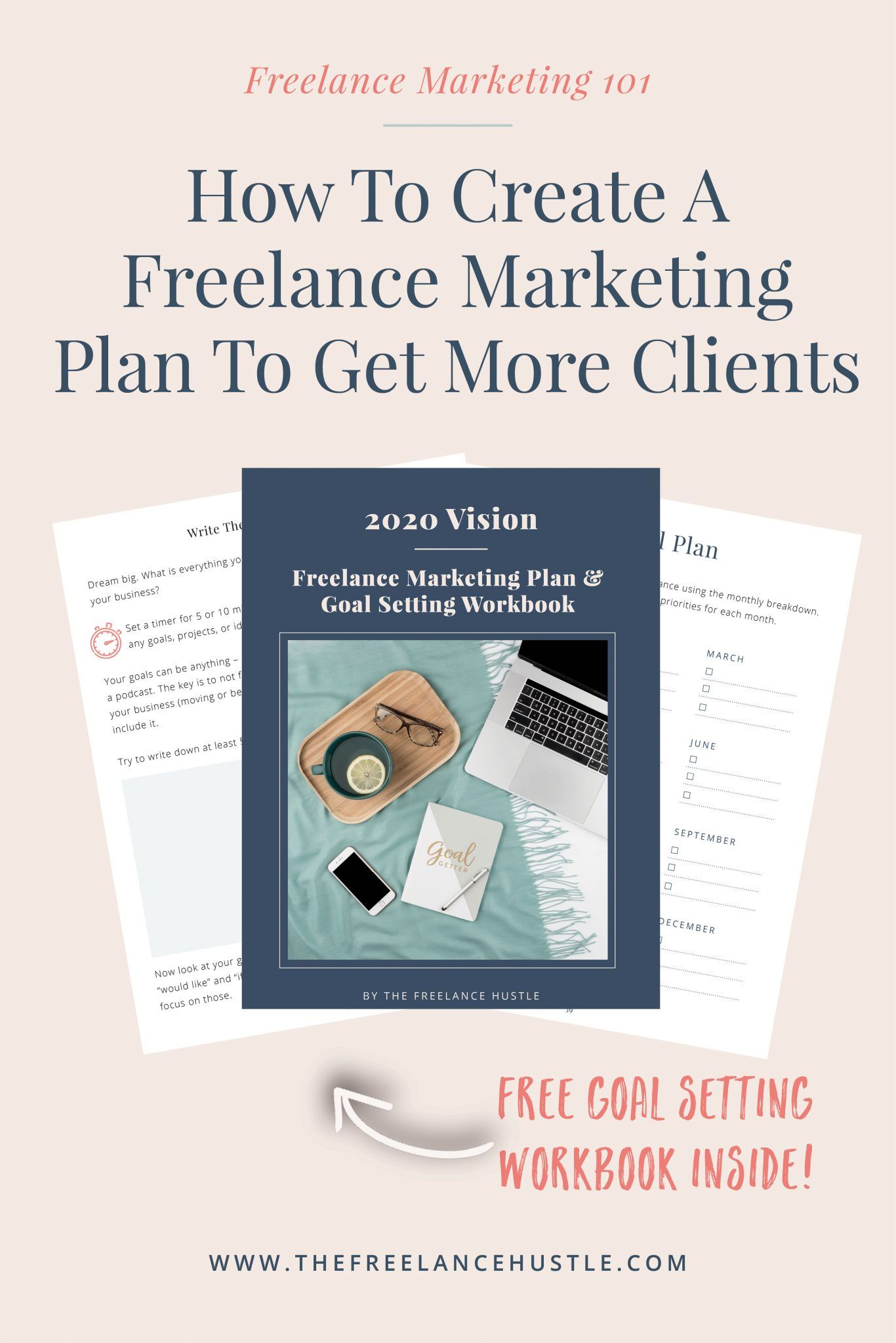 How To Create A Freelance Marketing Plan To Get More