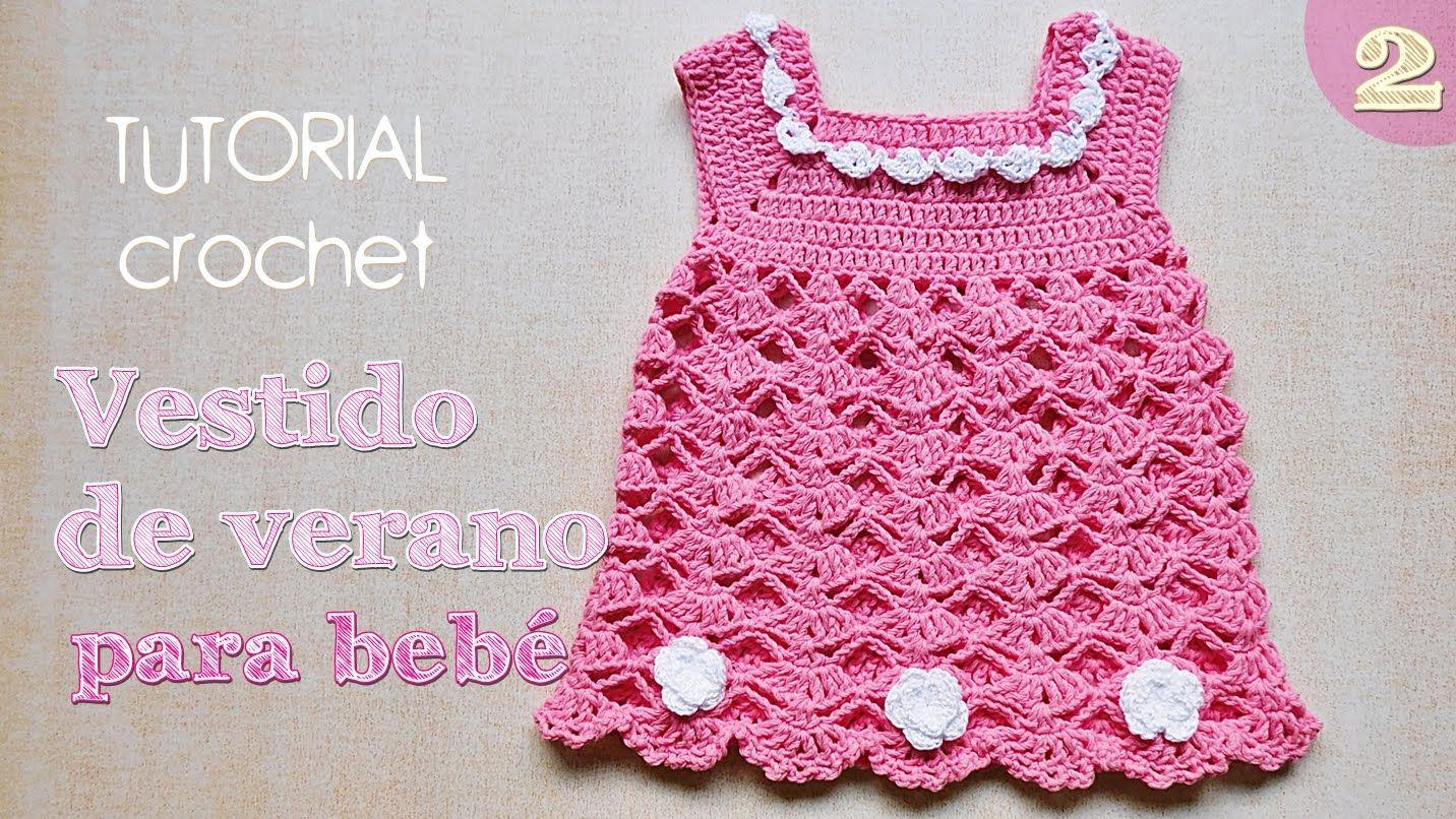 Como tejer vestido a crochet para bebe (2/2) | Crochet Niños | Pinterest