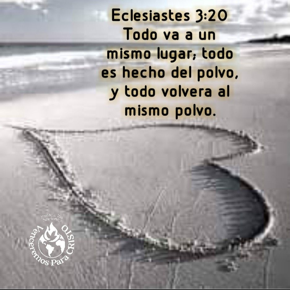 Ecclesiastes 3 20 All Go To One Place All Are From The Dust And