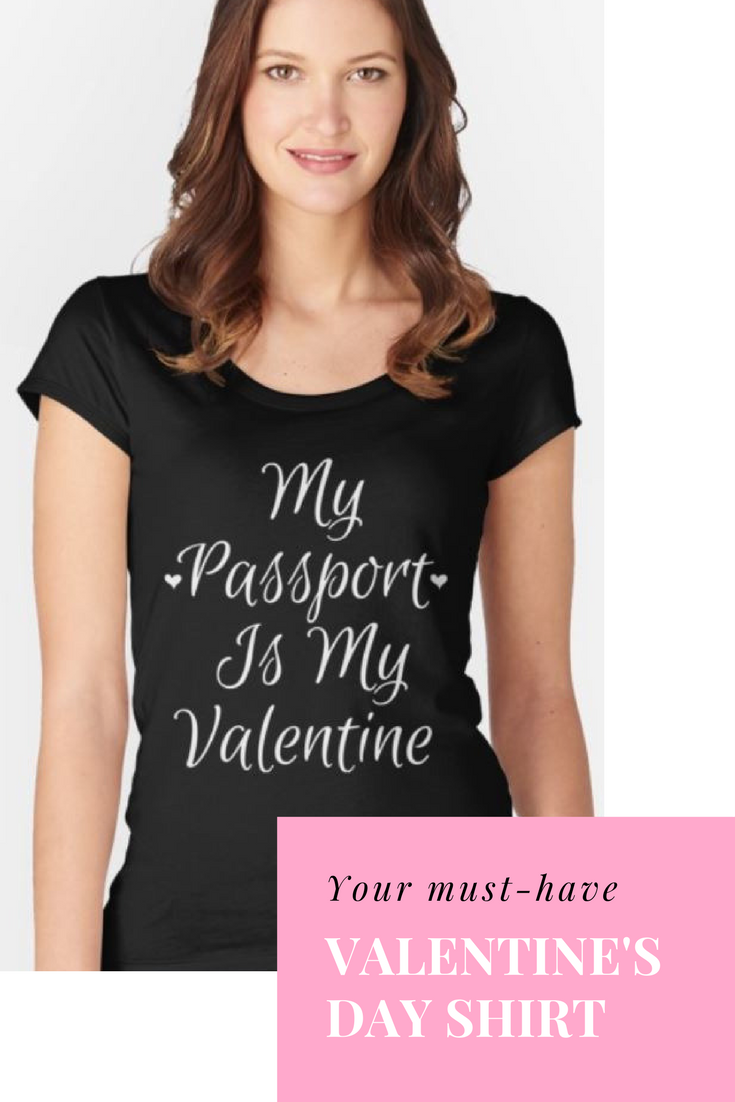 My Passport is My Valentine l Perfect shirt for any #globetrotter this #valentinesday Get it on Amazon in time for Feb 14! #valentinesdaygift #valentinesdaygiftideas #giftsforher #passport #tshirt #tshirttuesday #travellife #travelblog
