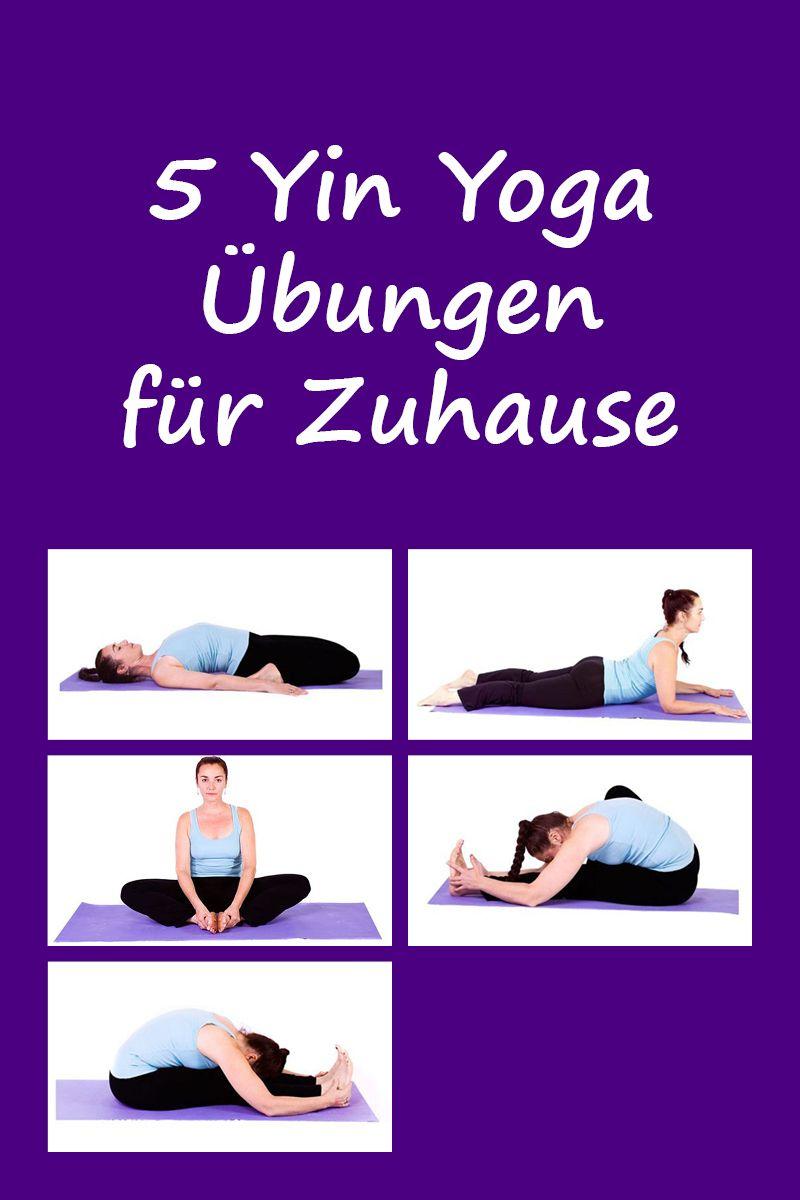 5 Yin Yoga übungen Für Zuhause Einfach Und Anschaulich Erklärt Mit