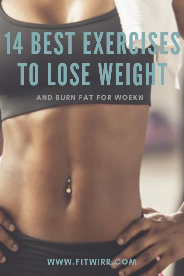 14 Best Exercises to Lose Weight and Burn Fat for Women | Exercises