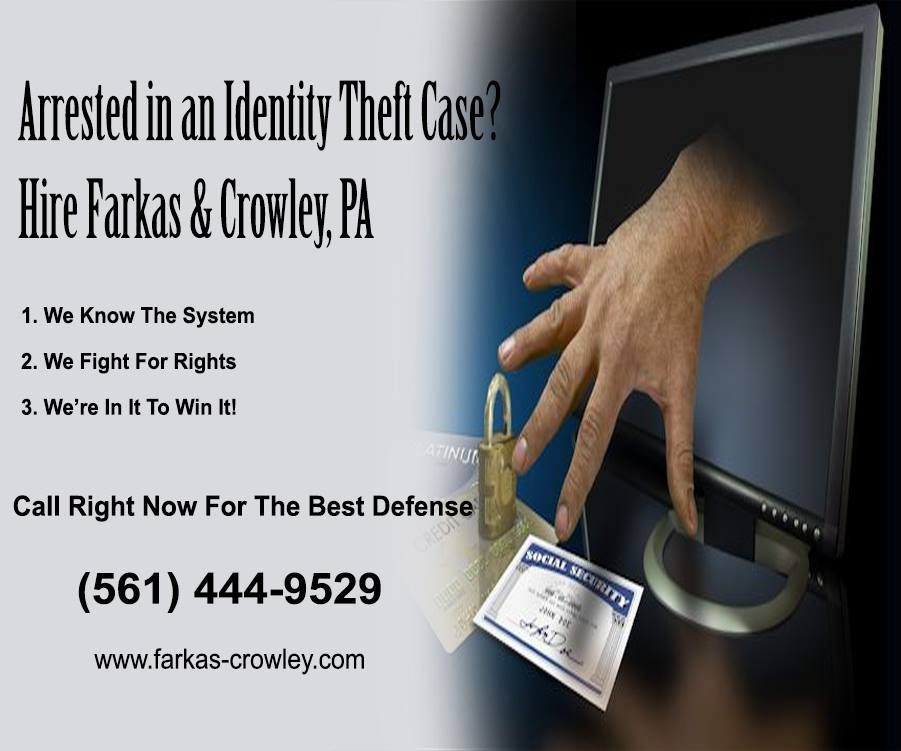 Arrested in an identity theft case criminal defense