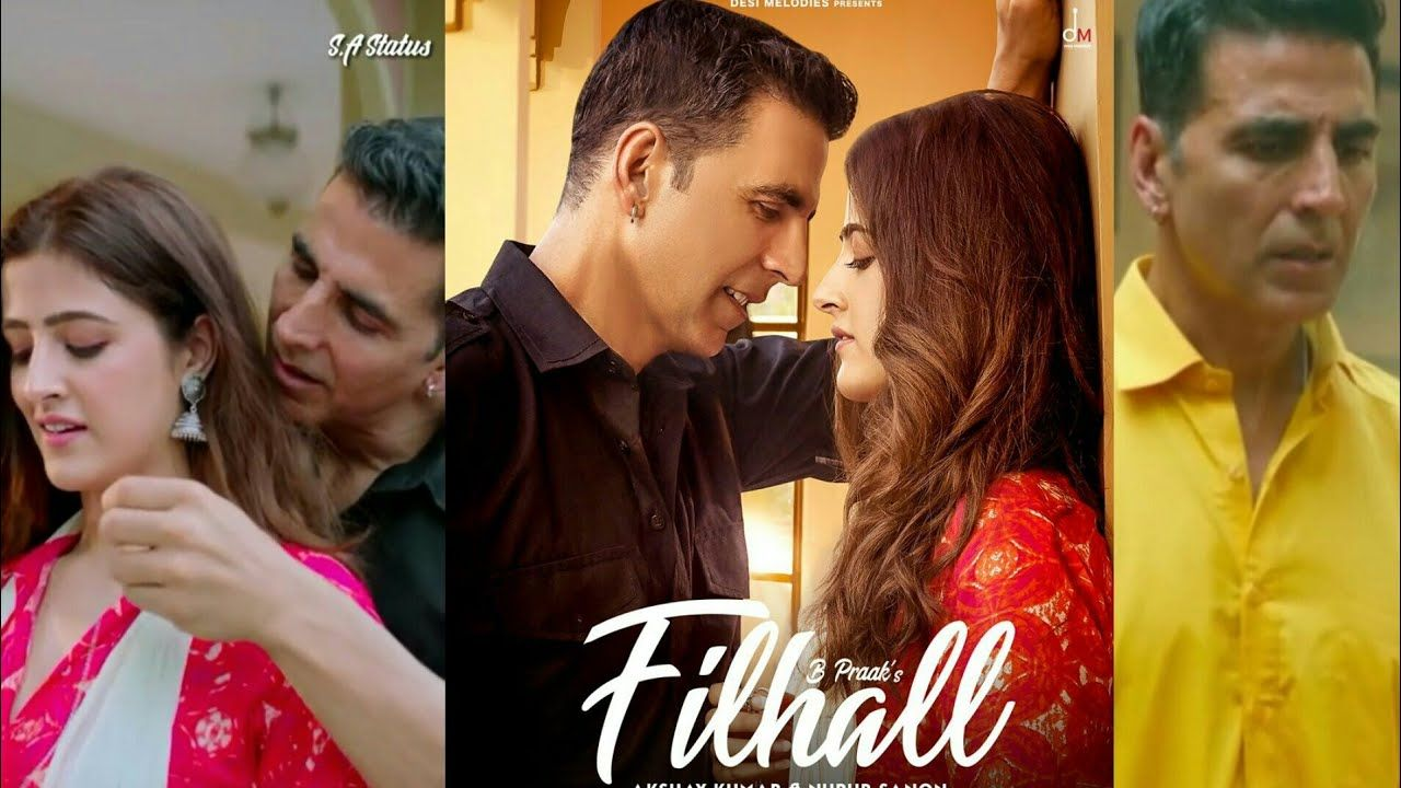 Filhall Filhaal Akshay Kumar Nupur Sanon B Praak Jaani Desi Melodies Whatsapp Mp4 Mp3 Download Mp3 Song Download Mp3 Song Songs